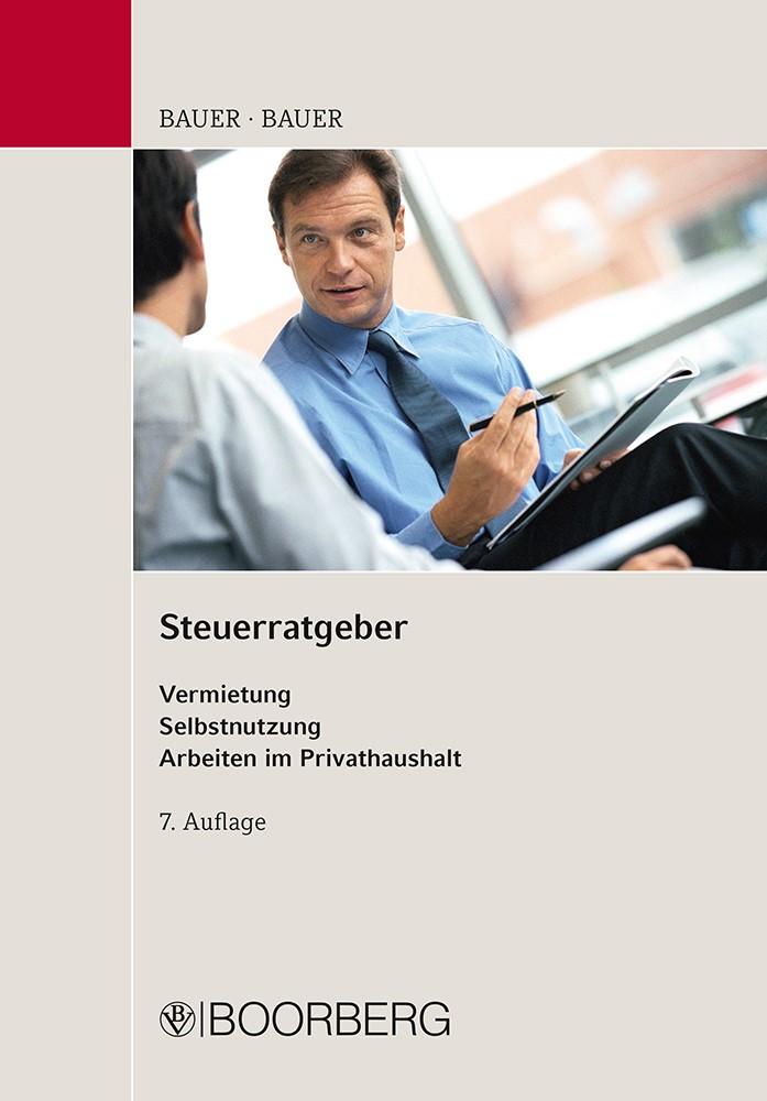 Abbildung von Bauer / Bauer | Steuerratgeber | 7., überarbeitete Auflage | 2015