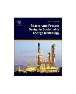 Abbildung von Shi   Reactor and Process Design in Sustainable Energy Technology   1. Auflage   2014   beck-shop.de