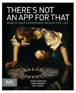 Abbildung von Robinson / Marsden / Jones | There's Not an App for That | 2014 | Mobile User Experience Design ...