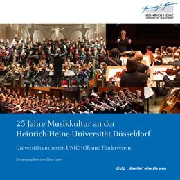 Abbildung von Lauer | 25 Jahre Musikkultur an der Heinrich-Heine-Universität Düsseldorf | 2014 | Universitätsorchester, UNICHOR...
