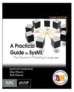 Abbildung von Friedenthal / Moore / Steiner | A Practical Guide to SysML | 2014 | The Systems Modeling Language