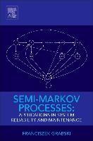 Abbildung von Grabski | Semi-Markov Processes: Applications in System Reliability and Maintenance | 2014