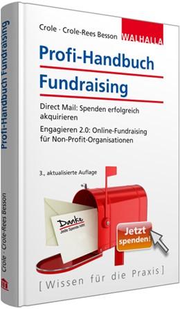 Abbildung von Crole / Crole-Rees Besson | Profi-Handbuch Fundraising | 3. Auflage | 2016 | beck-shop.de