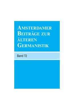Abbildung von Amsterdamer Beiträge zur älteren Germanistik, Band 72 (2014) | 2014 | 72