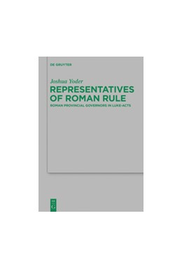 Abbildung von Yoder   Representatives of Roman Rule   1. Auflage   2014   Roman Provincial Governors in ...