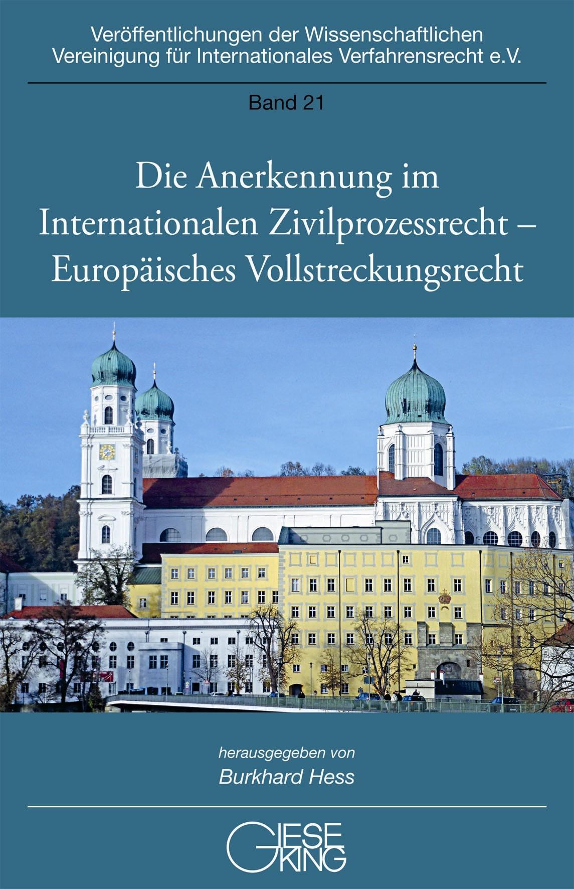 Abbildung von Hess (Hrsg.)   Die Anerkennung im Internationalen Zivilprozessrecht – Europäisches Vollstreckungsrecht   2014