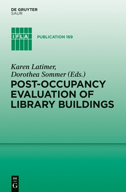 Abbildung von Latimer / Sommer | Post-occupancy evaluation of library buildings | 2015 | 169