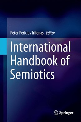Abbildung von Trifonas | International Handbook of Semiotics | 1st ed. 2015 | 2015