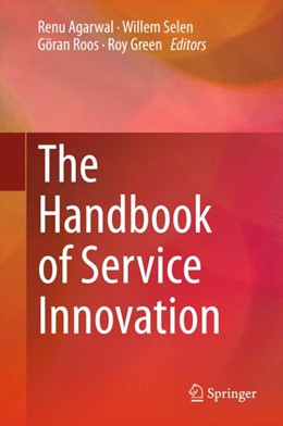 Abbildung von Agarwal / Selen / Roos / Green | The Handbook of Service Innovation | 2015