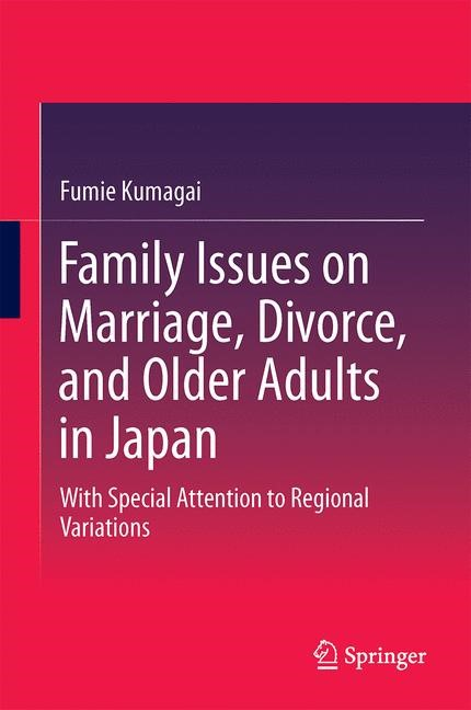 Abbildung von Kumagai | Family Issues on Marriage, Divorce, and Older Adults in Japan | 2014