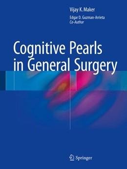 Abbildung von Maker / Guzman-Arrieta   Cognitive Pearls in General Surgery   2014