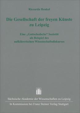 Abbildung von Henkel | Die Gesellschaft der freyen Künste zu Leipzig | 1. Auflage | 2014 | 38 | beck-shop.de