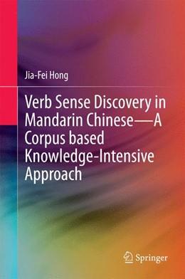 Abbildung von Hong   Verb Sense Discovery in Mandarin Chinese—A Corpus based Knowledge-Intensive Approach   2014