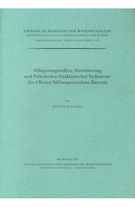 Cover: Wolfgang Schmid, Ablagerungsmilieu, Verwitterung und Paläoböden feinklastischer Sedimente der Oberen Süßwassermolasse Bayerns