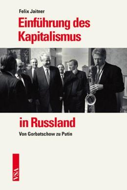 Abbildung von Jaitner | Einführung des Kapitalismus in Russland | 1. Auflage | 2014 | beck-shop.de
