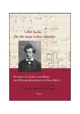 Abbildung von Schmidt / Harten | »Die Sache, für die mein Leben einsteht«. Studien zu Leben und Werk des Wiener Komponisten Hans Rott | 2014 | 2014 | Bericht über das Symposion zu ... | 83
