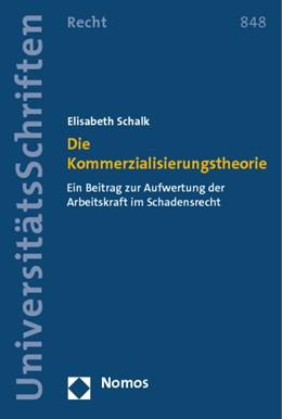 Abbildung von Schalk   Die Kommerzialisierungstheorie   2014   Ein Beitrag zur Aufwertung der...   848