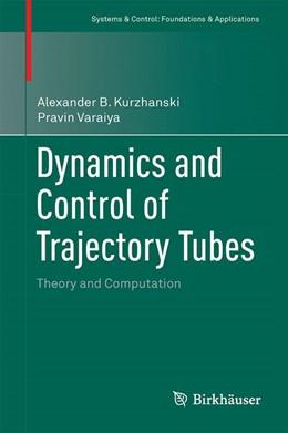 Abbildung von Kurzhanski / Varaiya | Dynamics and Control of Trajectory Tubes | 2014 | Theory and Computation | 85