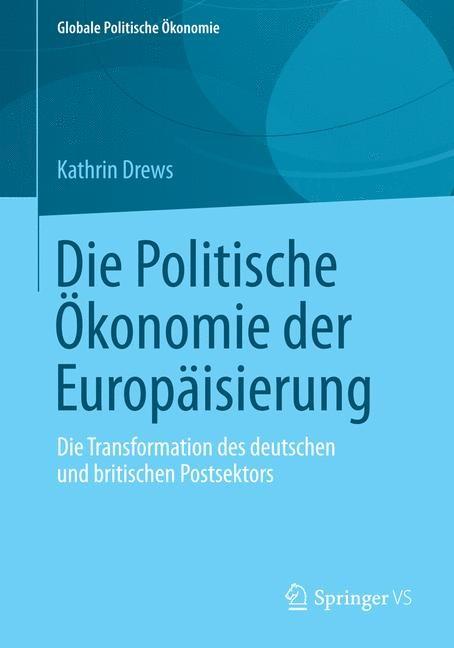 Die Politische Ökonomie der Europäisierung | Drews, 2014 | Buch (Cover)