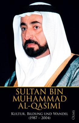 Abbildung von Al-Qasimi   Kultur, Bildung und Wandel 1987 – 2004   1. Auflage   2014   beck-shop.de