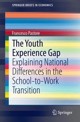 Abbildung von Pastore   The Youth Experience Gap   1. Auflage   2014   beck-shop.de
