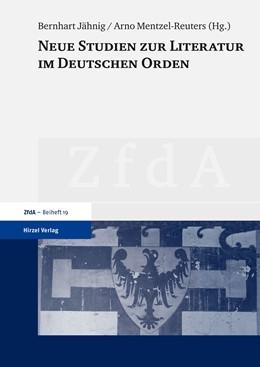 Abbildung von Jähnig / Mentzel-Reuters | Neue Studien zur Literatur im Deutschen Orden | 1. Auflage | 2014 | beck-shop.de