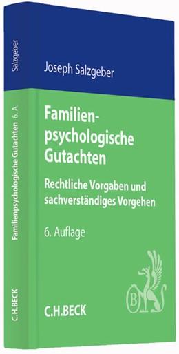Abbildung von Salzgeber   Familienpsychologische Gutachten   6., vollständig überarbeitete Auflage   2015   Rechtliche Vorgaben und sachve...