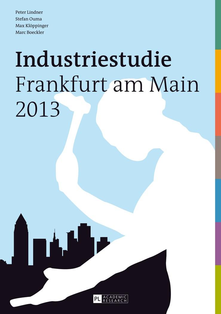 Industriestudie Frankfurt am Main 2013 | Lindner / Boeckler / Klöppinger, 2014 | Buch (Cover)
