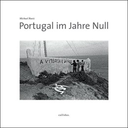 Abbildung von Ruetz   Portugal im Jahre Null   1. Auflage   2014   beck-shop.de