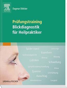 Abbildung von Dölcker | Prüfungstraining Blickdiagnostik für Heilpraktiker | 2014