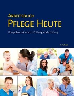 Abbildung von Drude / Larkamp | Arbeitsbuch Pflege Heute | 1. Auflage | 2014 | beck-shop.de