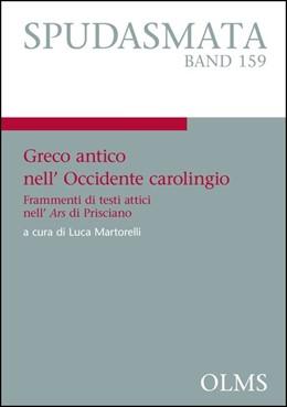 Abbildung von Martorelli | Greco antico nell'Occidente carolingio | 2014 | 2014 | Frammenti di testi attici nell... | 159