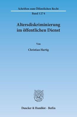 Abbildung von Hartig   Altersdiskriminierung im öffentlichen Dienst   1. Auflage   2014   1274   beck-shop.de