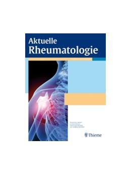 Abbildung von Aktuelle Rheumatologie   43. Auflage   2020   beck-shop.de