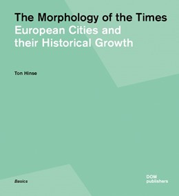 Abbildung von Hinse | The Morphology of the Times | 2014 | European Cities and their Hist...