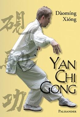 Abbildung von Xiong   Yan Chi Gong   2014   Eine fast vergessene Shaolin-T...