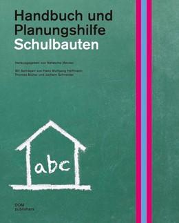 Abbildung von Meuser | Schulbauten. Handbuch und Planungshilfe | 2014
