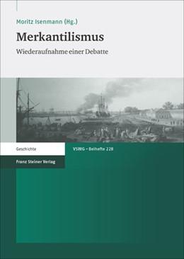 Abbildung von Isenmann | Merkantilismus | 1. Auflage | 2014 | beck-shop.de