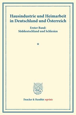 Abbildung von Hausindustrie und Heimarbeit in Deutschland und Österreich. | 1. Auflage | 2014 | beck-shop.de