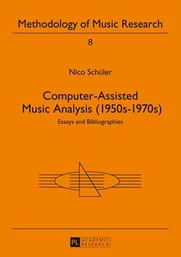 Abbildung von Schüler | Computer-Assisted Music Analysis (1950s-1970s) | 2014 | Essays and Bibliographies | 8