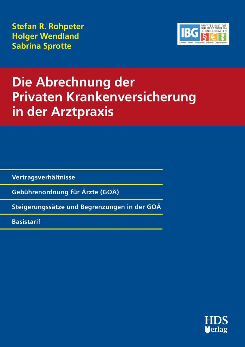 Die Abrechnung der Privaten Krankenversicherung in der Arztpraxis   Kalläne / Wendland / Sprotte   1. Auflage., 2017   Buch (Cover)