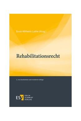 Abbildung von Luthe (Hrsg.) | Rehabilitationsrecht | 2., neu bearbeitete und erweiterte Auflage | 2014
