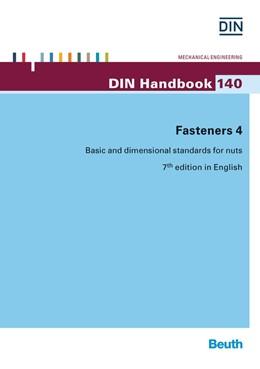 Abbildung von DIN e.V. | Fasteners 4 | 7. Auflage | 2016 | 140 | beck-shop.de