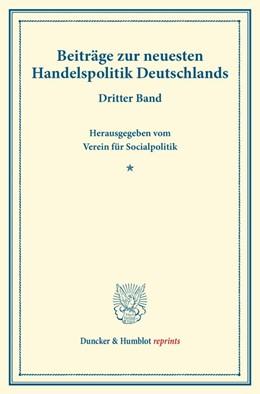 Abbildung von Beiträge zur neuesten Handelspolitik Deutschlands. | 1. Auflage | 2014 | beck-shop.de
