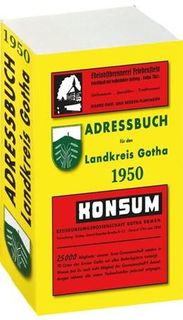 Abbildung von Adressbuch Einwohnerbuch LANDKREIS GOTHA 1950 in Thüringen | Reprint | 2008