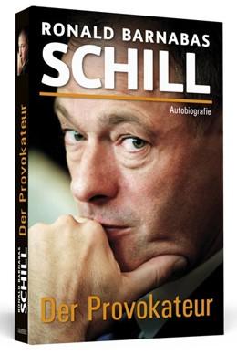Abbildung von Schill | Der Provokateur | 2014