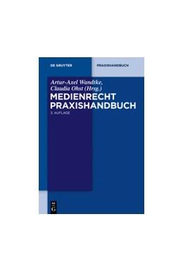 Abbildung von Wandtke (Hrsg.)   Medienrecht   3. Auflage   2014   beck-shop.de
