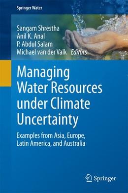 Abbildung von Shrestha / Anal   Managing Water Resources under Climate Uncertainty   1. Auflage   2014   beck-shop.de