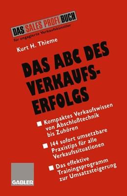 Abbildung von Das ABC des Verkaufserfolgs | 1996 | 1996 | Von Abschlußtechnik bis Zuhöre...