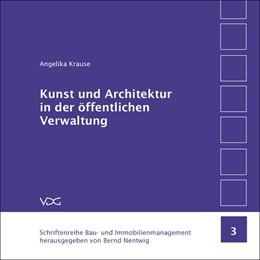 Abbildung von Krause / Nentwig   Kunst und Architektur in der öffentlichen Verwaltung   2004   Künstlerische Gestaltung und A...